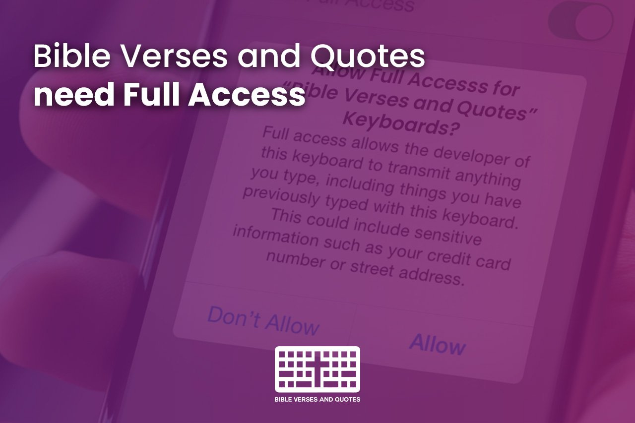 Why does my Bible Verses and Quotes Keyboard need Full Access?