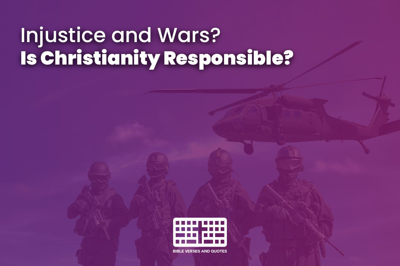 Is Christianity responsible for Injustice and Wars? (Part 1)